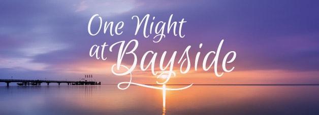 One Night @ BAYSIDE